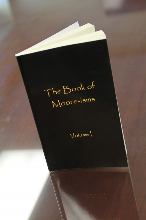 The Book of Moore-isms